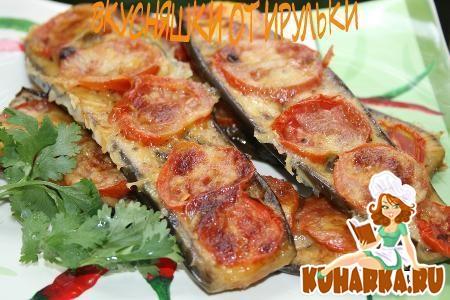 Рецепт Баклажаны запеченные в духовке с помидором и сыром