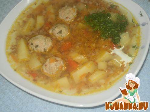 Суп с фрикадельками рецепт пошагово с с гречкой